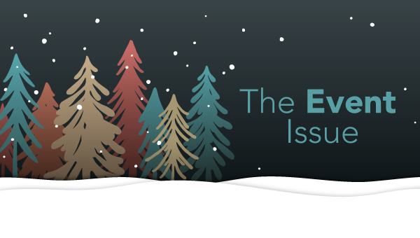 Winter Newsletter 2019 – The Event Issue