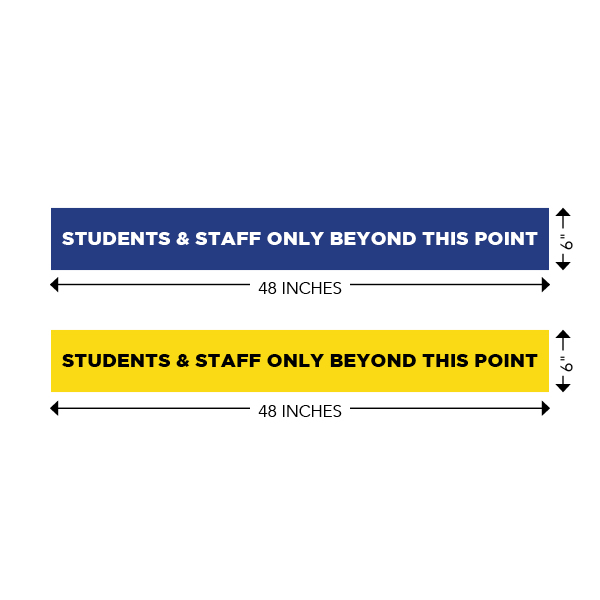 COVID-19 - School Signage - Students & Staff Only Beyond This Point (BEYOND-STRIP-BLUE, BEYOND-STRIP-YELLOW)