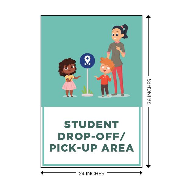 COVID-19 - School Signage - Student Drop-Off / Pick-Up Area (ELEM-DROPOFF-SIGN)