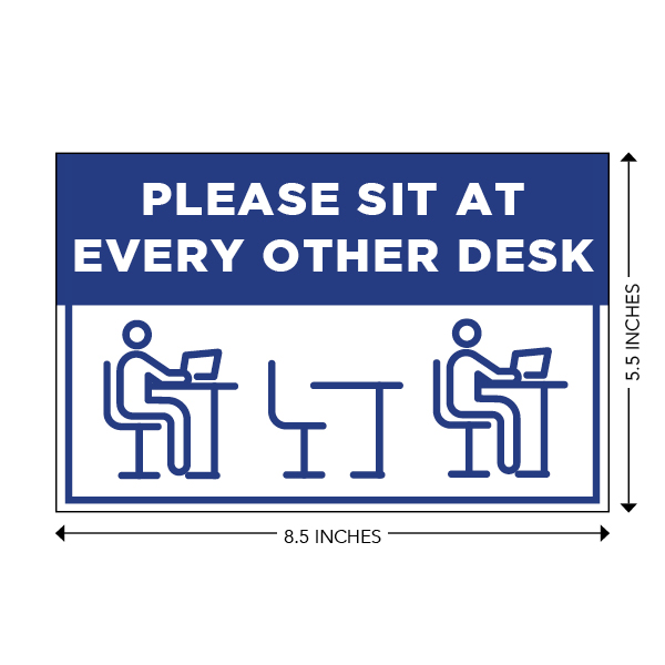 COVID-19 - School Signage - Please Sit at Every Other Desk (SIT-EVERY-OTHER)